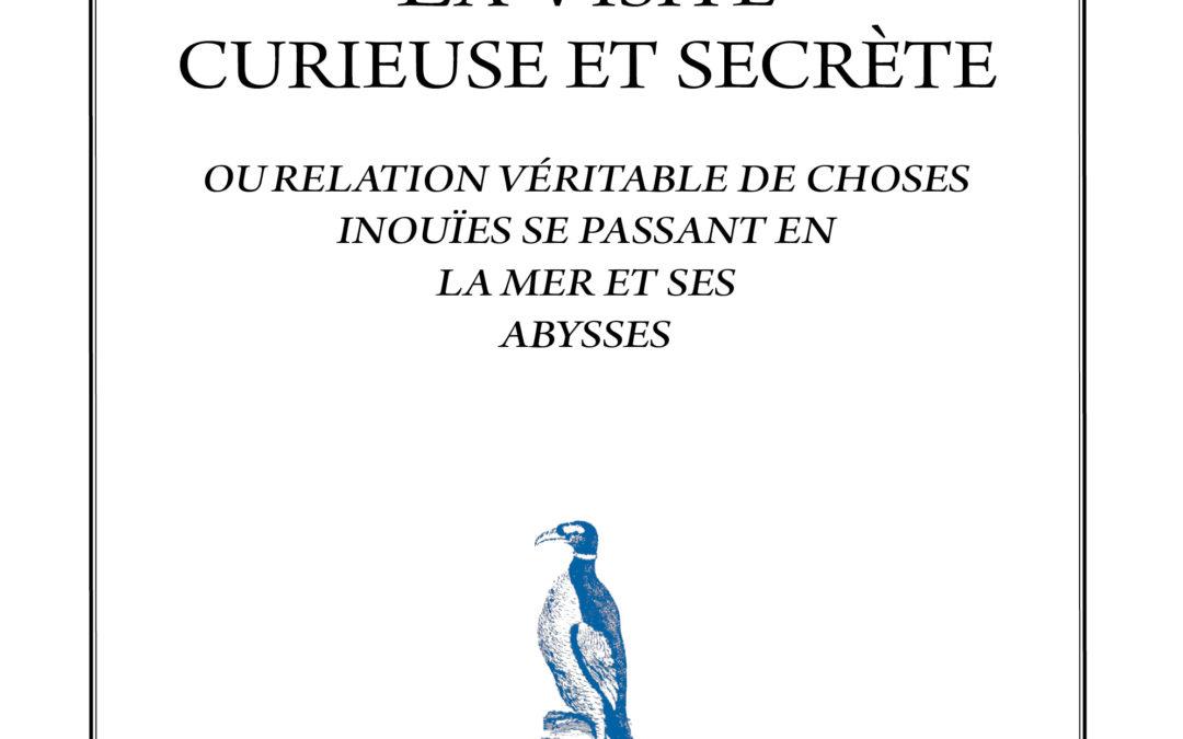 La visite curieuse et secrète