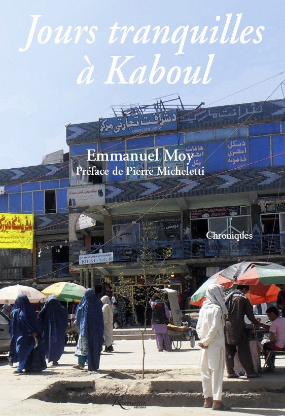 Jours tranquilles à Kaboul