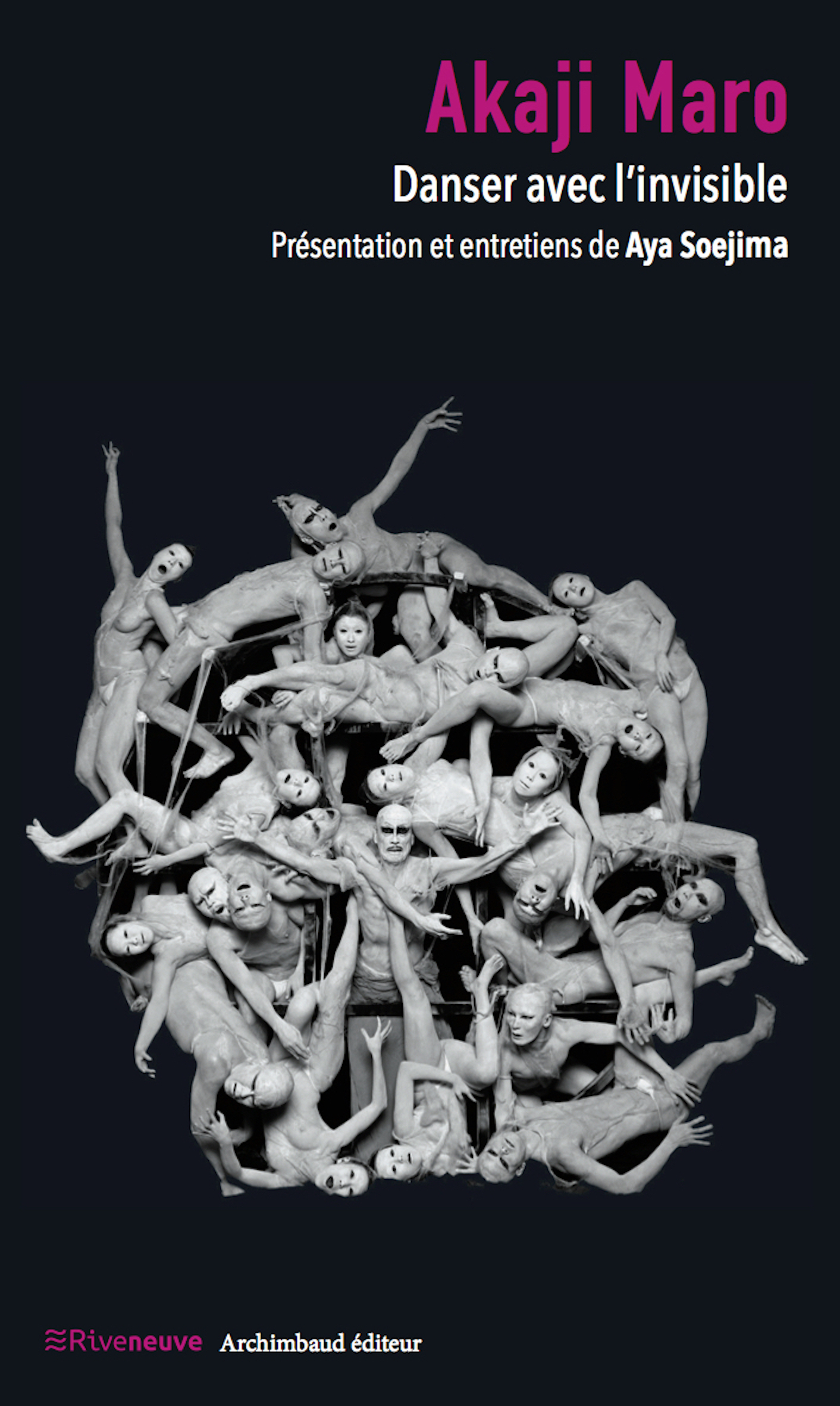 Akaji Maro : Danser avec l'invisible