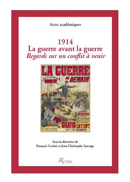 1914 La guerre avant la guerre