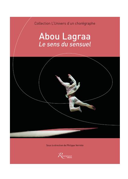 Abou Lagraa. Le sens du sensuel