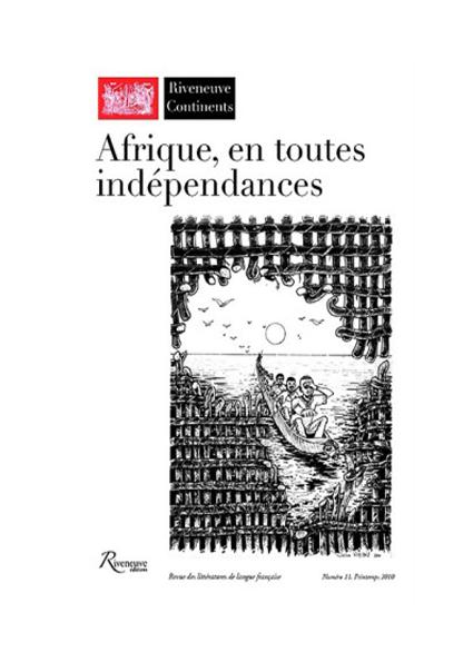 Afrique, en toutes indépendances