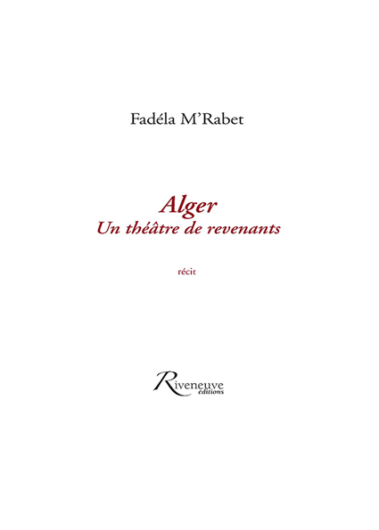 Alger un théâtre de revenants