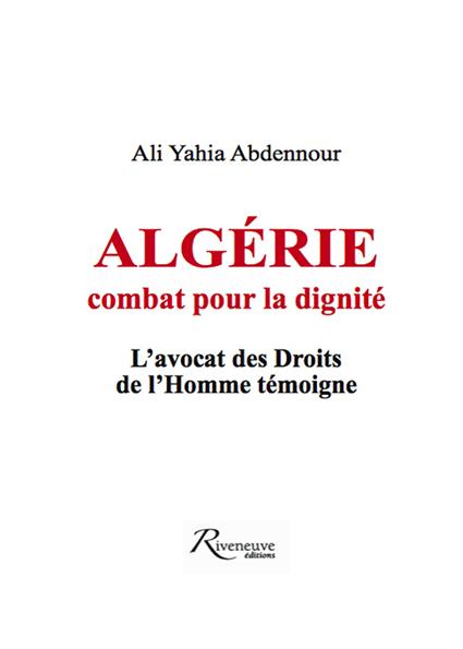 Algérie, combat pour la dignité