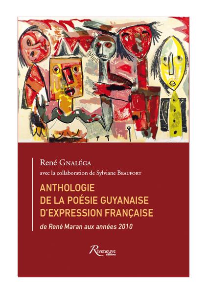 Anthologie de la poésie guyannaise d'expression française