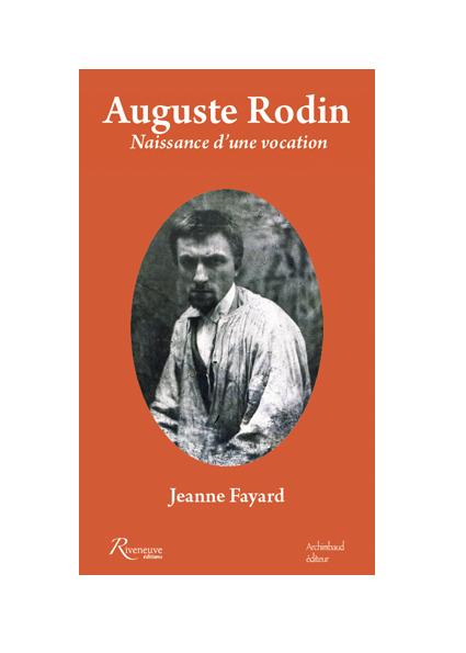 Auguste Rodin. Naissance d'une vocation