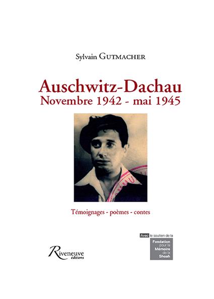 Auschwitz-Dachau – nov. 1942 – mai 1945