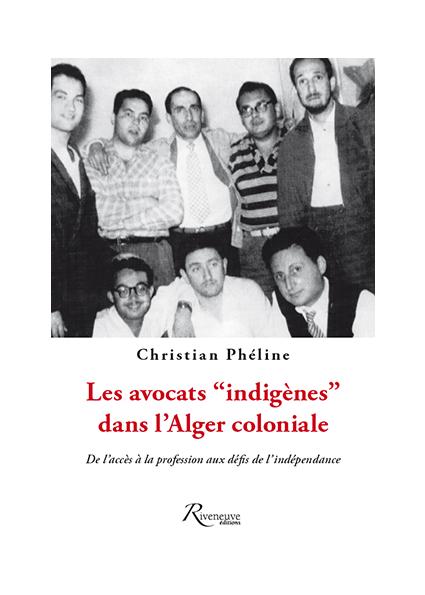 """Les avocats """"indigènes"""" dans l'Alger coloniale"""