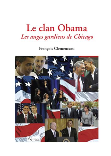 Le Clan Obama. Les anges gardiens de Chicago