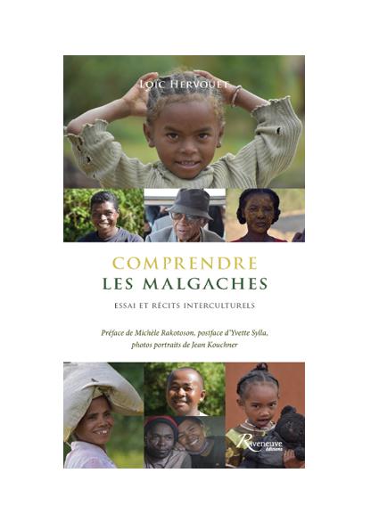 Présentation : Comprendre les Malgaches / Loïc Hervouet