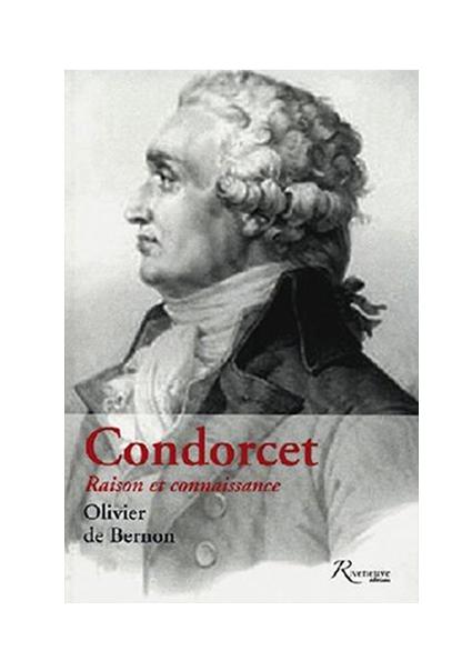 Condorcet – Raison et connaissance