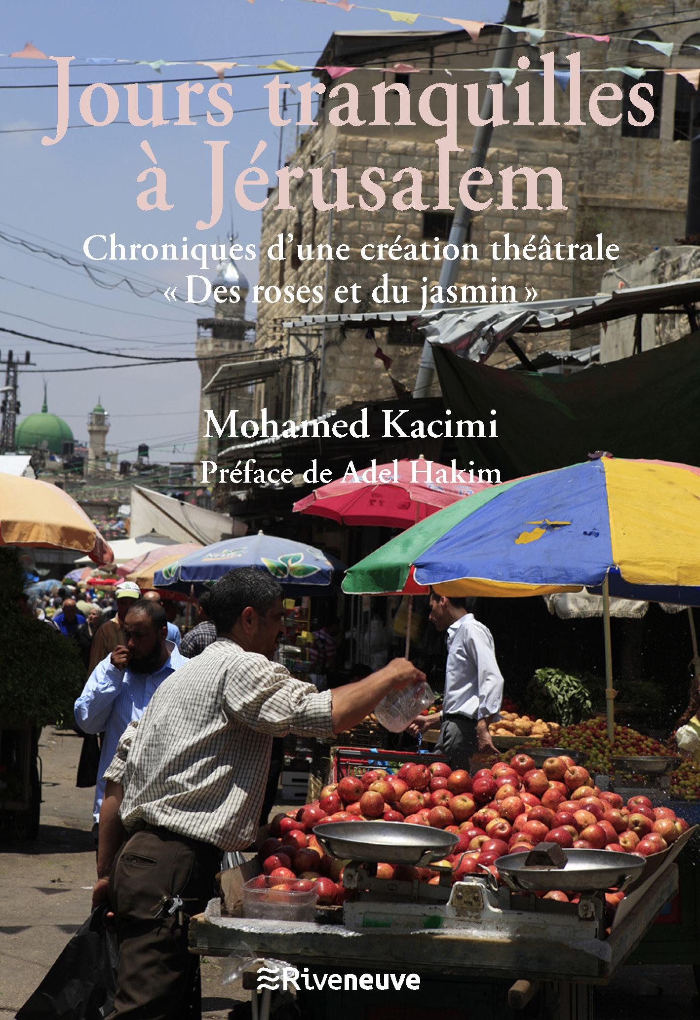 Jours tranquilles à Jérusalem