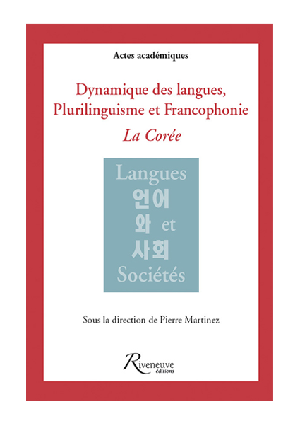 Dynamique des langues, Plurilinguisme et Francophonie : La Corée