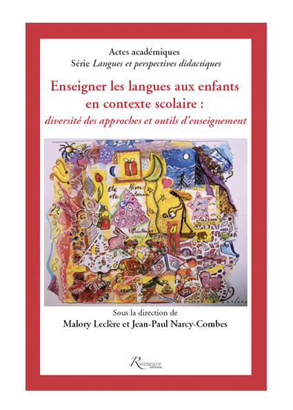 Enseigner les langues aux enfants en contexte scolaire