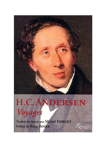 H. C. Andersen – Voyages
