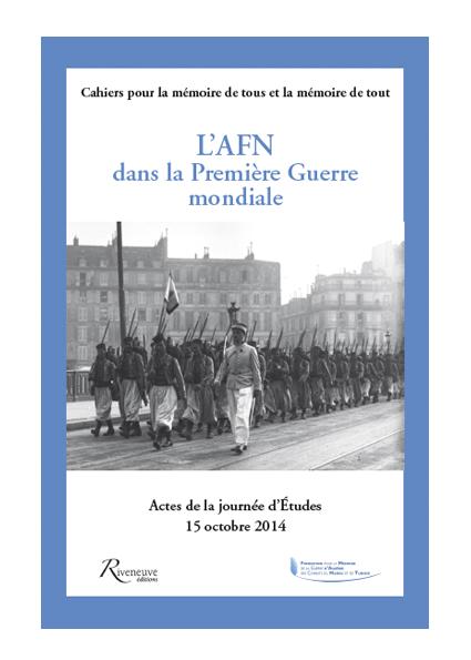 L'AFN dans la Première Guerre mondiale