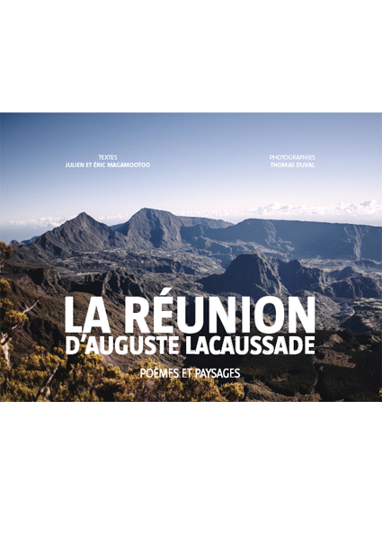 La Réunion d'Auguste Lacaussade