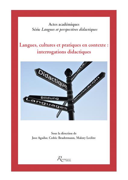 Langues, cultures et pratiques en contexte : interrogations didactiques