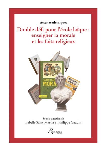 Double défi pour l'école laïque : enseigner la morale et les faits religieux