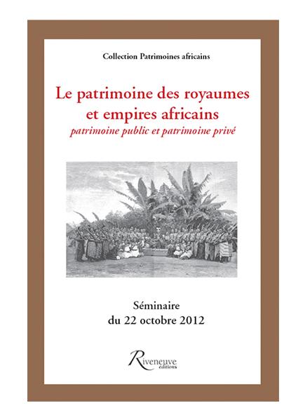 Le patrimoine des royaumes et empires africains
