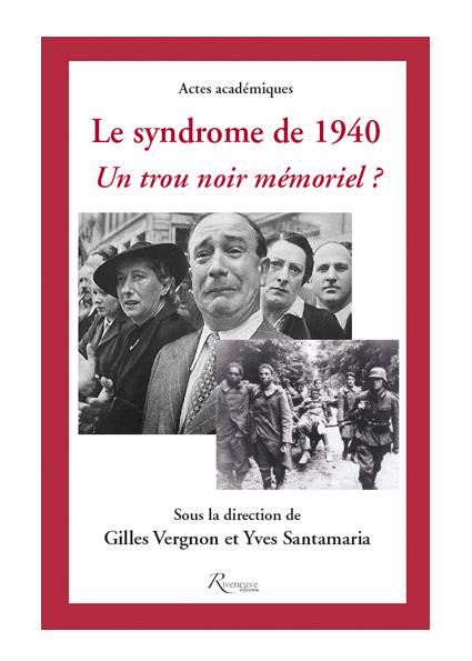 Le syndrome de 1940. un trou noir mémoriel ?