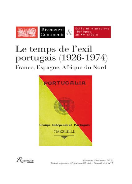 Le temps de l'exil portugais (1926-1974)