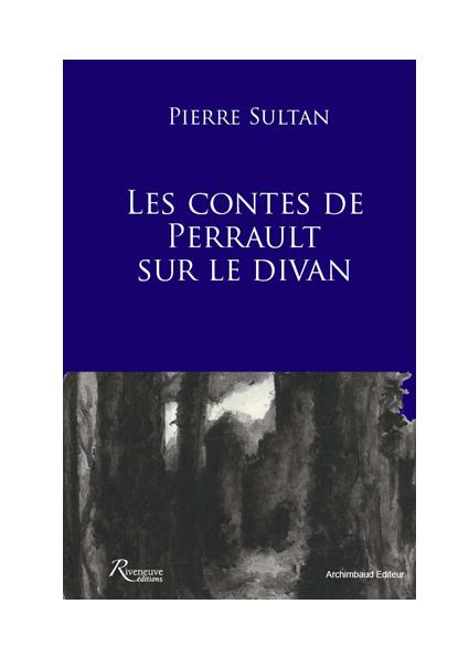 Les contes de Perrault sur le divan