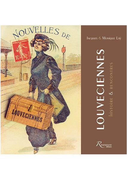 Louveciennes – histoires & rencontres