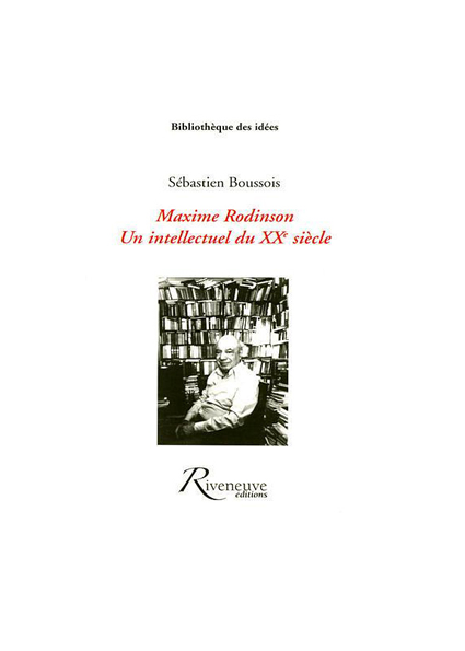 Maxime Rodinson : un intellectuel du XXème siècle