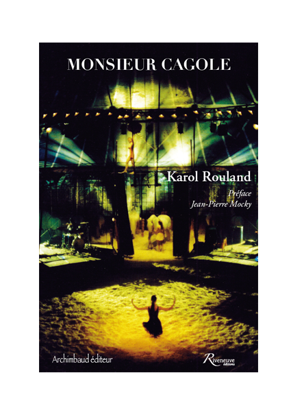 Monsieur Cagole