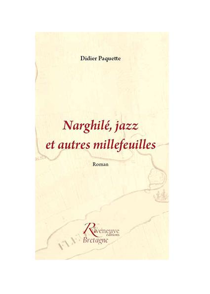 Narghillé, jazz et autres millefeuilles