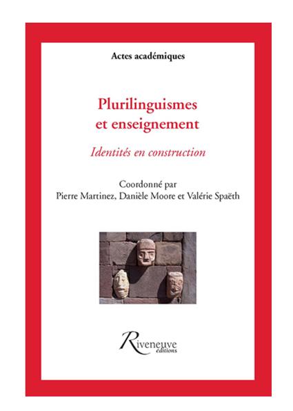 Plurilinguismes et enseignement – Identités en construction