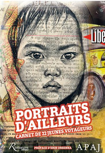 Portraits d'ailleurs – Carnet de 22 jeunes voyageurs