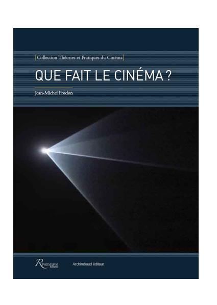 Que fait le cinéma