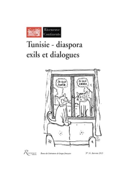 Tunisie – diaspora. Exils et dialogues