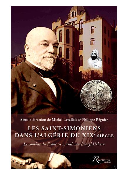 Les saint-simoniens dans l'Algérie du XIXe siècle