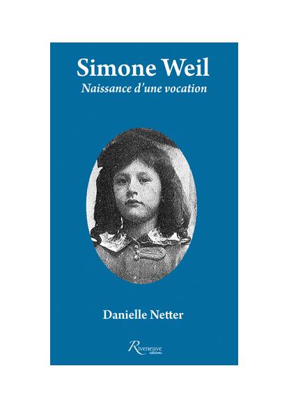 Simone Weil. Naissance d'une vocation