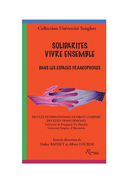 Solidarités vivre ensemble dans les espaces francophones
