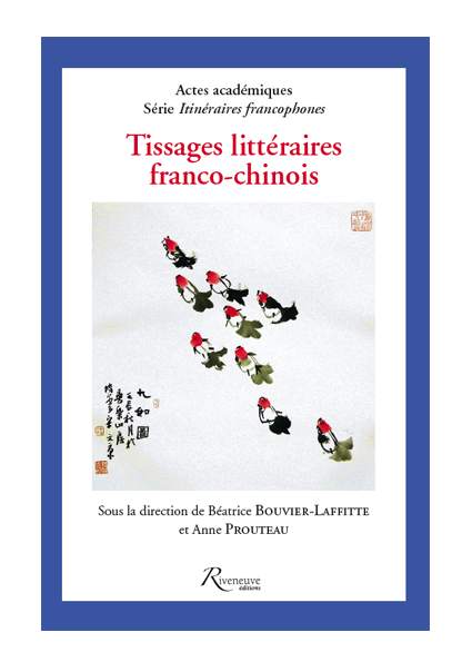 Tissages littéraires franco-chinois