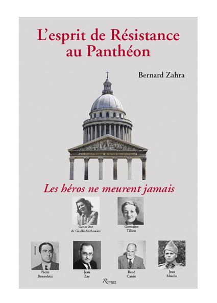 L'esprit de Résistance au Panthéon. Les héros ne meurent jamais