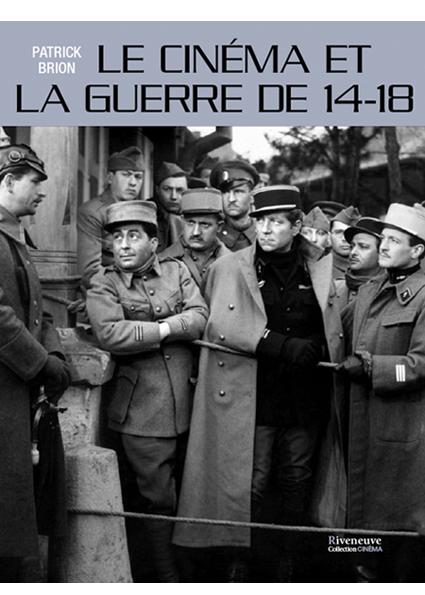 Le cinéma et la guerre de 14-18