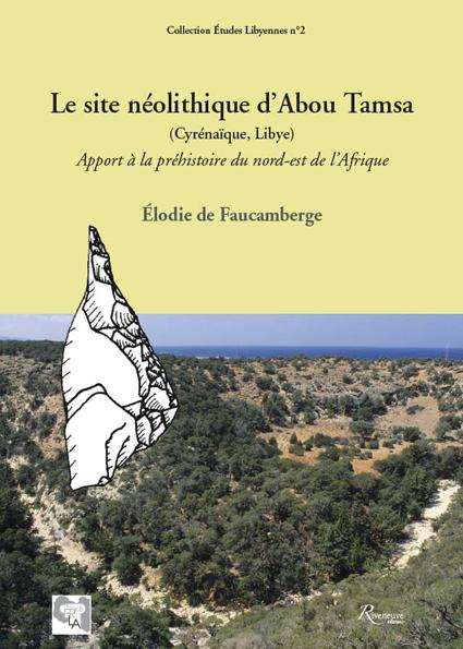 Le site néolithique d'Abou Tamsa (Cyrénaïque, Libye)