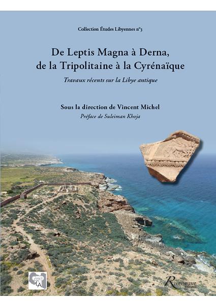 De Leptis Magna à Derna, de la Tripolitaine à la Cyrénaïque