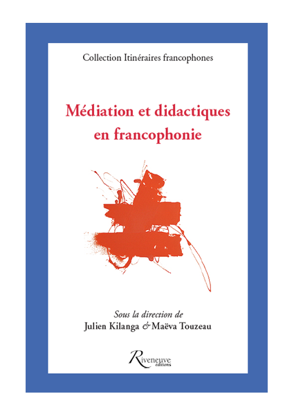 Médiation et didactiques en francophonie