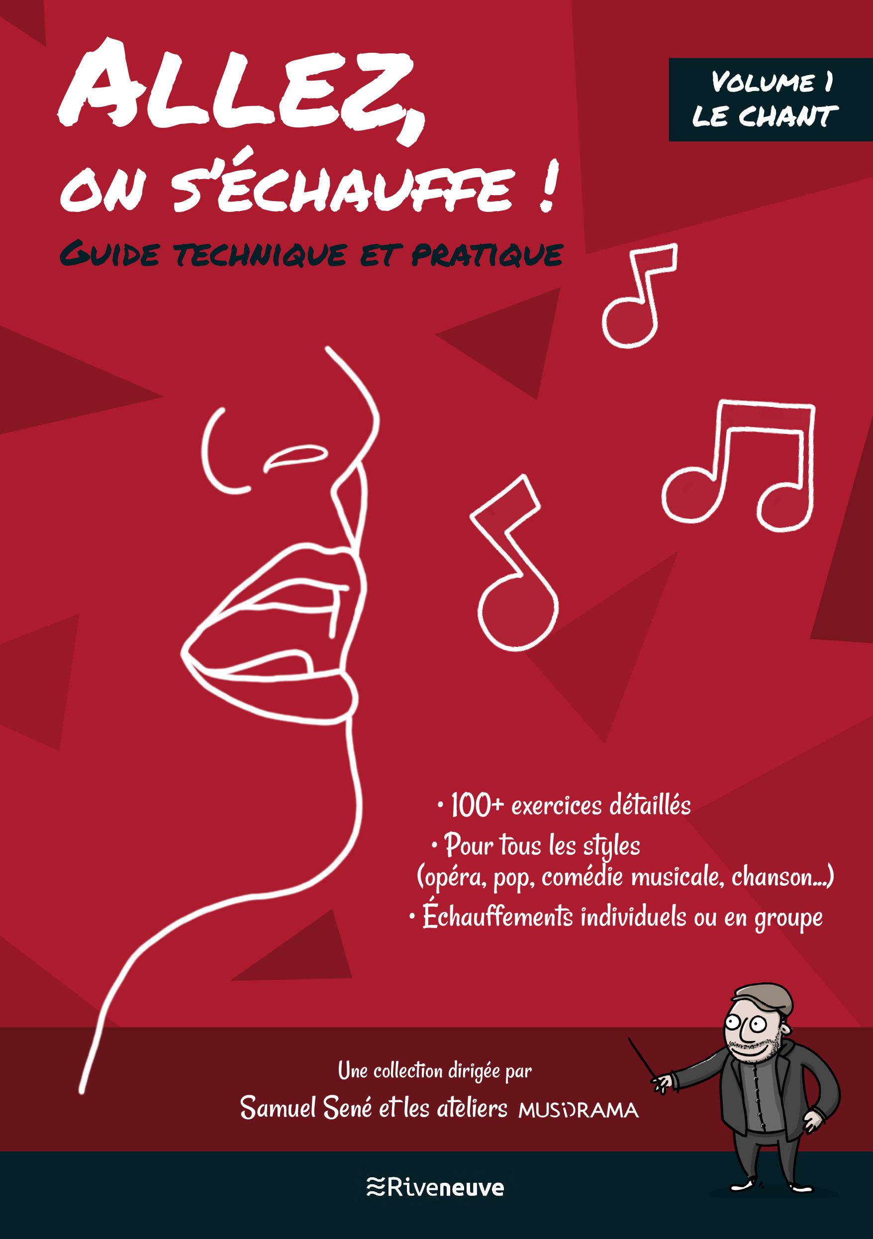 Allez, on s'échauffe ! Guide technique et pratique. Volume I Le Chant