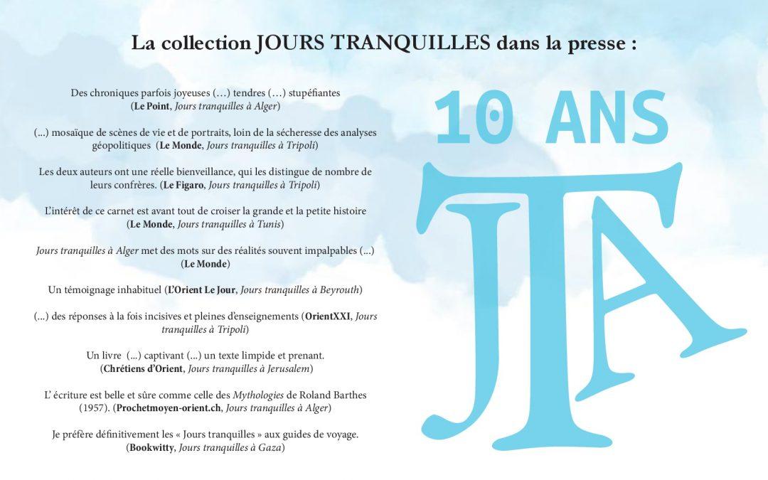 Jours Tranquilles: 2008-2018, dix ans de collection