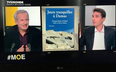 « Jours tranquilles à Damas » sur TV5MONDE