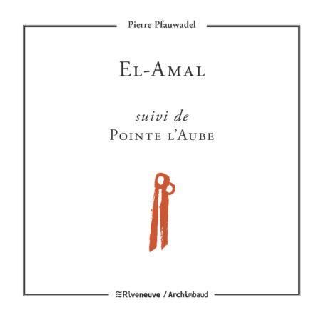 El-Amal © Pierre Pfauwadel / Riveneuve
