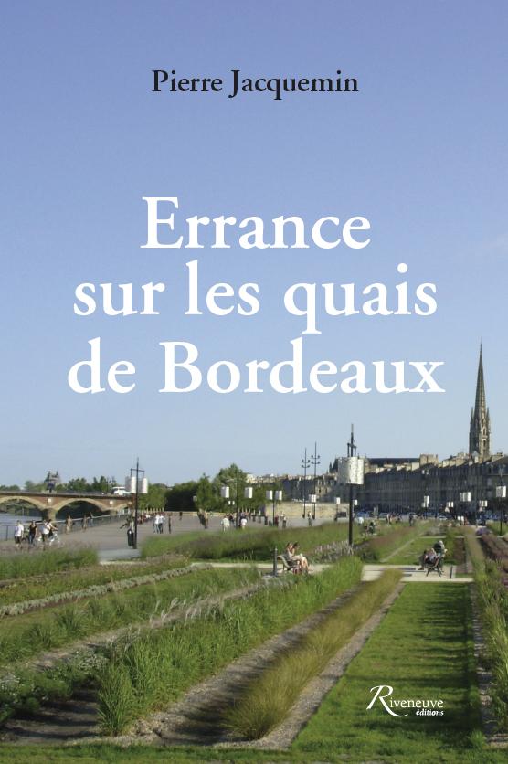 Errance sur les quais de Bordeaux et autres récits fantastiques