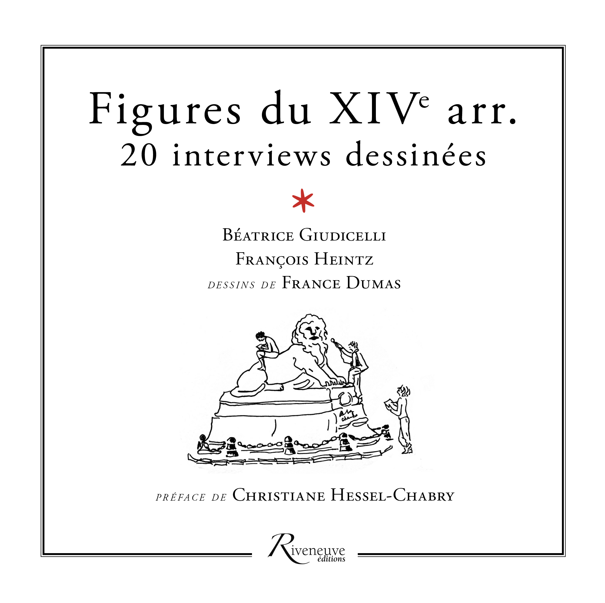 Figures du XIVe arrondissement. 20 interviews dessinées